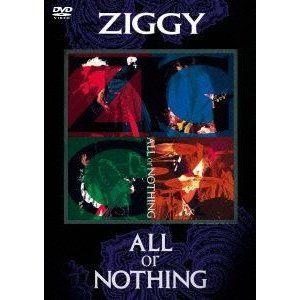 ZIGGY/ALL or NOTHING [DVD]|ggking
