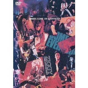 ZIGGY/COME ON EVERYBODY [DVD]|ggking
