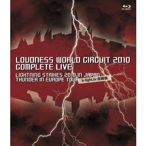 LOUDNESS/LOUDNESS WORLD CIRCUIT 2010 COMPLETE LIVE [Blu-ray]|ggking