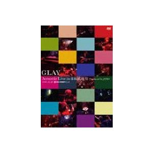 GLAY/Acoustic Live in 日本武道館 Produced by JIRO [DVD]|ggking