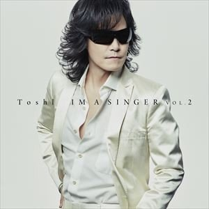 Toshl / IM A SINGER VOL.2(初回限定盤/CD+DVD) [CD] ggking