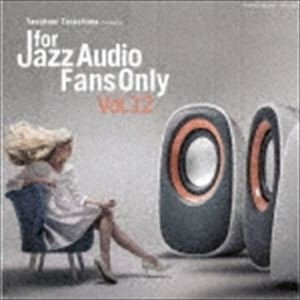 FOR JAZZ AUDIO FANS ONLY VOL.12 [CD]