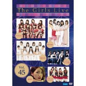 The Girls Live Vol.45 [DVD]|ggking