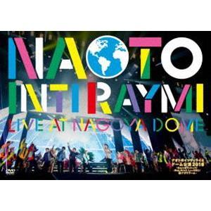 ナオト・インティライミ ドーム公演2018〜4万人でオマットゥリ!年の瀬、みんなで、しゃっちほこ!@ナゴヤドーム〜 [DVD]|ggking