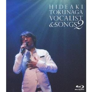 徳永英明/CONCERT TOUR 2010 VOCALIST & SONGS 2 ※再発売 [Blu-ray]|ggking