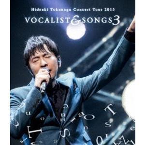 徳永英明/Concert Tour 2015 VOCALIST & SONGS 3 [Blu-ray]|ggking