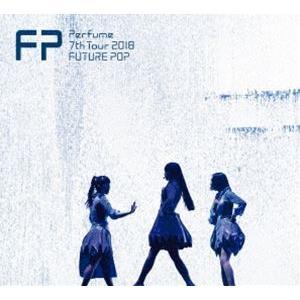 Perfume 7th Tour 2018 「FUTURE POP」(初回限定盤) [DVD]|ggking