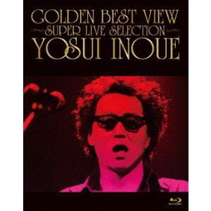 井上陽水/GOLDEN BEST VIEW 〜SUPER LIVE SELECTION〜 [Blu-ray]|ggking