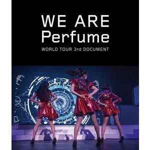 WE ARE Perfume -WORLD TOUR 3rd DOCUMENT(通常盤) [Blu-ray]|ggking
