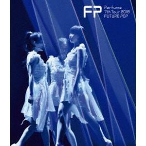 Perfume 7th Tour 2018 「FUTURE POP」(通常盤) [Blu-ray]|ggking