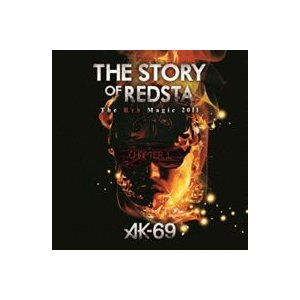 AK-69/THE STORY OF REDSTA The Red Magic 2011 Chapter 1 [DVD]|ggking