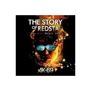 AK-69/THE STORY OF REDSTA The Red Magic 2011 Chapter 2 [DVD]|ggking