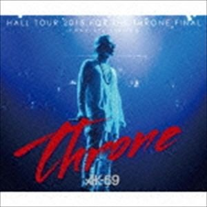 AK-69 / HALL TOUR 2015 FOR THE THRONE FINAL-COMPLETE EDITION-(2CD+2DVD) [CD]|ggking