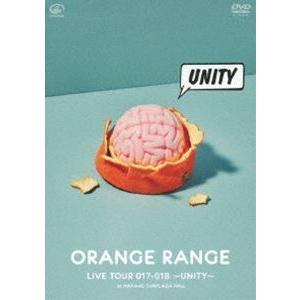 ORANGE RANGE/LIVE TOUR 017-018 〜UNITY〜 at 中野サンプラザホール [DVD]|ggking