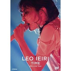 家入レオ/TIME〜6th Live Tour〜 [Blu-ray]|ggking