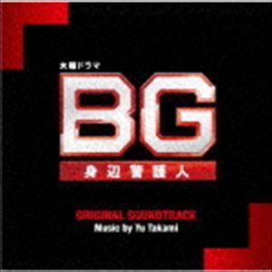 高見優(音楽) / テレビ朝日系木曜ドラマ BG〜身辺警護人〜 オリジナル・サウンドトラック [CD]|ggking