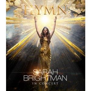 サラ・ブライトマン イン・コンサート HYMN〜神に選ばれし麗しの歌声 Blu-ray+CD(初回限定盤) [Blu-ray]|ggking