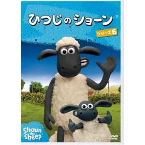 ひつじのショーン シリーズ6 [DVD]|ggking