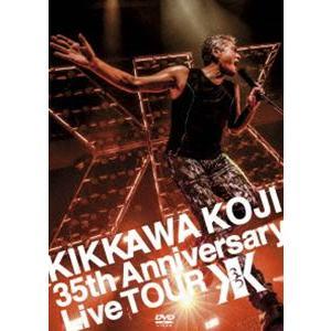 吉川晃司/KIKKAWA KOJI 35th Anniversary Live TOUR [DVD]|ggking