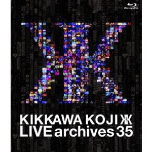 吉川晃司/LIVE archives 35 [Blu-ray]|ggking