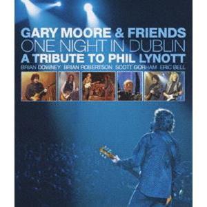 ゲイリー・ムーア&フレンズ/ワン・ナイト・イン・ダブリン-トリビュート・トゥ・フィル・ライノット(Blu-ray)|ggking