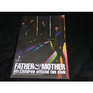 Mr.Children ファンクラブ会報 No.72 Father&Mother ミスチルグッズ販売中 gkaitori