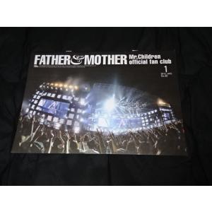 Mr.Children ファンクラブ会報 No.60 Father&Mother ミスチルグッズ販売中 gkaitori