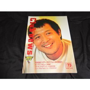 矢沢永吉 ファンクラブ会報 Club news vol.73 1998年発行│矢沢グッズ販売買取店|gkaitori