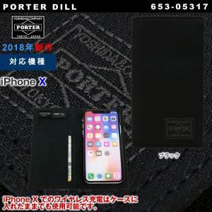 吉田カバン ポーター ディル iPhoneケース PORTER DILL スマホケース 手帳型 iPhone X アイフォン ケース メンズ レディース 653-05317 2018年SS|gloopy