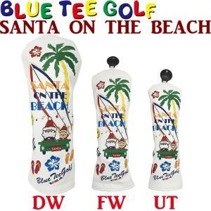 BLUE TEE GOLF ブルーティーゴルフ SANTA ON THE BEACH サンタ オン ザ ビーチ ヘッドカバー  golf-atlas