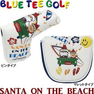 BLUE TEE GOLF ブルーティーゴルフ SANTA ON THE BEACH サンタ オン ザ ビーチ パターカバー  golf-atlas