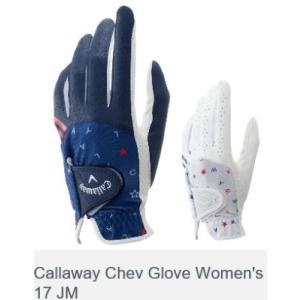 キャロウェイ シェブ グローブ ウィメンズ 17 JM Callaway Chev Glove Women's 17 JM 2017モデル|golf-westandeast