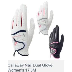 キャロウェイ ネイル デュアル グローブ ウィメンズ 17 JM Callaway Nail Dual Glove Women's 17 JM 2017モデル|golf-westandeast