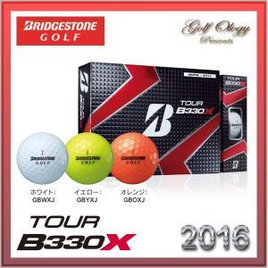 2016年モデル BRIDGESTONE GOLF  ブリジストンゴルフ ゴルフボール TOUR B330 X 1ダース ※平日即納商品分