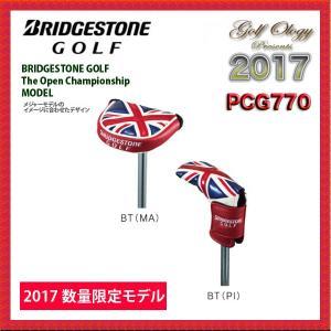 数量限定!!2017年モデル BRIDGESTONE ブリヂストン パターカバー PCG770 (パター用※マレット型・ピン型) BT 全英オープン限定モデル ※平日限定即納商品|golfology