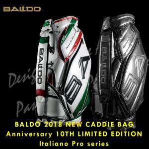 【数量限定】2018年モデル BALDO バルド 2018 CADDIE BAG Anniversary 10TH Italiano pro series イタリアーノ プロ シリーズ キャディバッグ|golfolympic