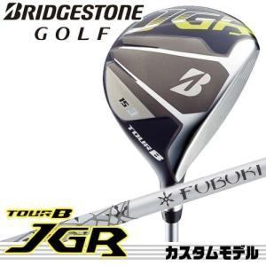 【17年モデル】メーカー正規カスタム ブリヂストンゴルフ TOUR B JGR フェアウェイウッド シャフト:FUBUKI V 40 50 60 70 BRIDGESTONE GOLF|golfolympic