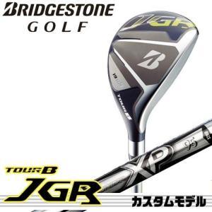 【17年モデル】メーカー正規カスタム ブリヂストンゴルフ TOUR B JGR HY ユーティリティ シャフト:XP95 BRIDGESTONE GOLF|golfolympic