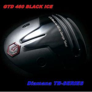 GTD 460 BLACK ICE TENSEI Diamana TB ディアマナ TB-SERIES|golfplaza72