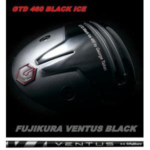 GTD 460 BLACK ICE  ドライバー Fujikura VENTUS BLACK フジクラ ヴェンタス ブラック|golfplaza72