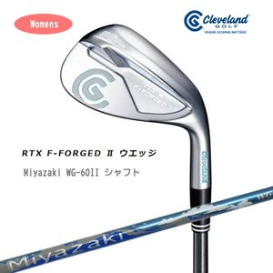 クリーブランド 2018 RTX F-FORGED II ウエッジ レディース Miyazaki WG-60II カーボンシャフト 日本正規品|golfshop-champ