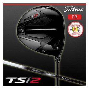 【即納】タイトリスト TSi2 ドライバー TSP 110 50 シャフト 日本正規品|golfshop-champ