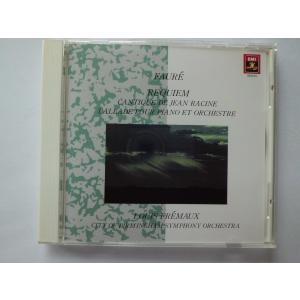 Faure / Requiem, Cantique de Jean Racine, etc. / L...