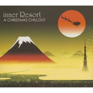 inner Resort A CHRISTMAS CHILLOUT[CD]