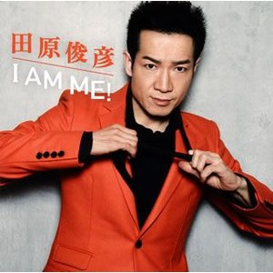 田原俊彦 / I AM ME! (CD+DVD)(2枚組)(...