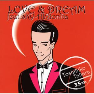 田原俊彦 / LOVE&DREAM feat.SKY...