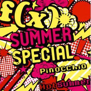 f (x) / SUMMER SPECIAL Pinocchio / Hot Summer(CD+D