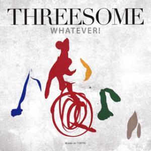 THREESOME / ホワットエヴァー![CD...の商品画像