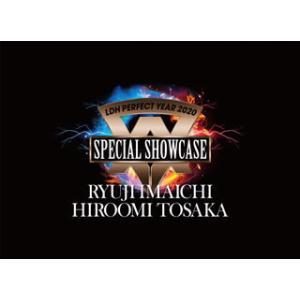 RYUJI IMAICHI,HIROOMI TOSAKA / LDH PERFECT YEAR 2020 SPECIAL SHOWCASE RYUJI IMAICHI / HIROOMI TOSAKA〈3枚組〉(ブルーレイ)[3枚組](2020/7/1発売) good-v