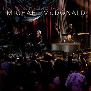 MICHAEL MCDONALD / LIVE ON SOUNDSTAGE (2018/1/12発売) (輸入盤ブルーレイ) (マイケル・マクドナルド)